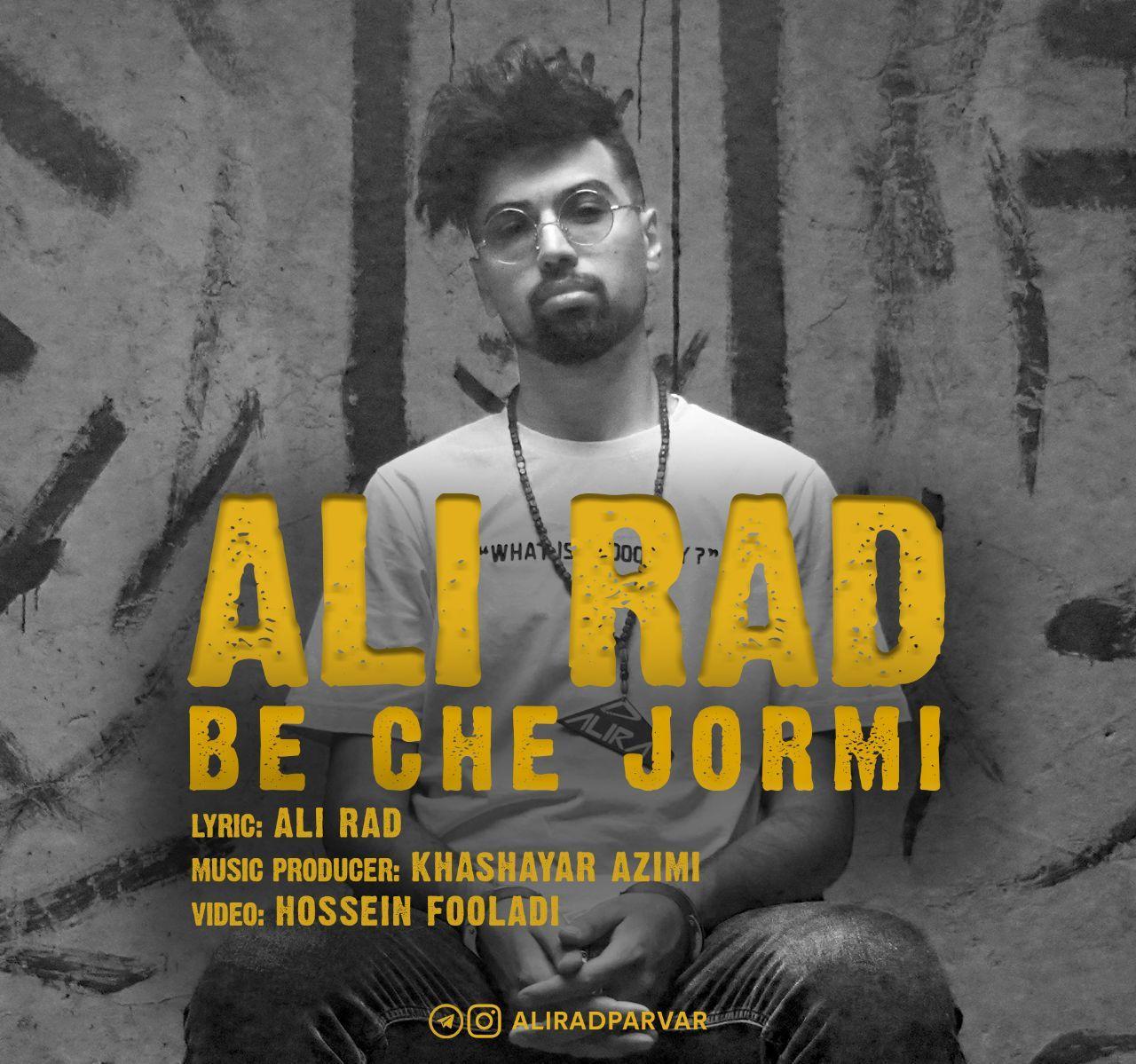 Ali Rad – Be Che Jormi