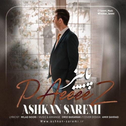 Ashkan Saremi – PAeeeeZ