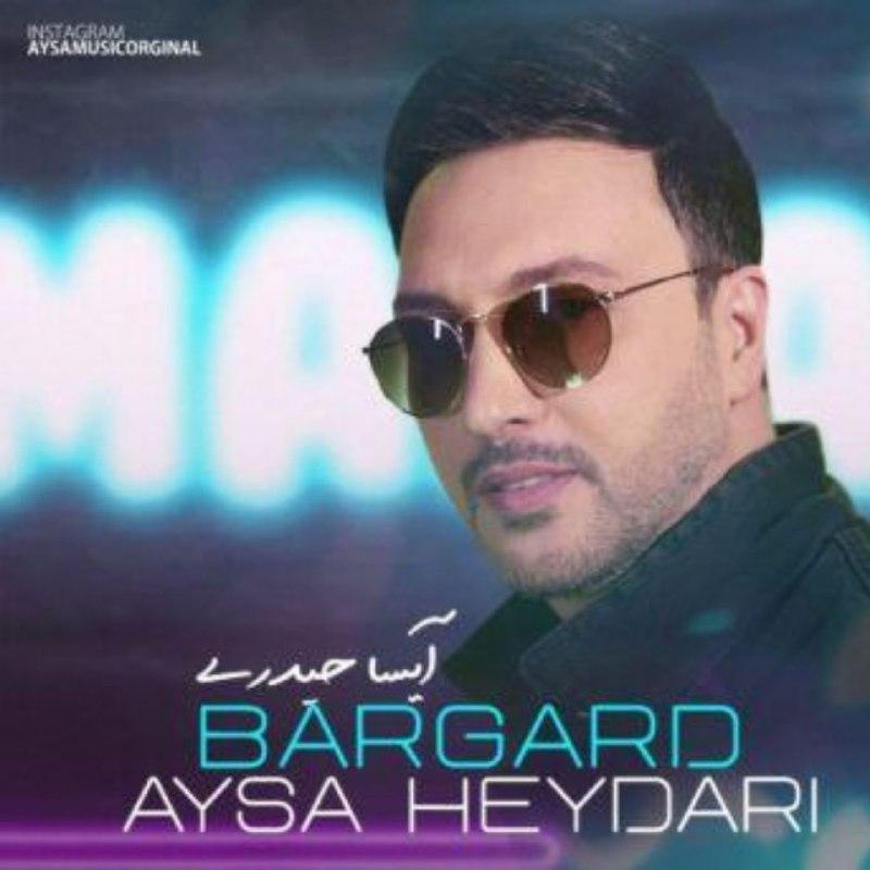 Aysa Heydari – Bargard