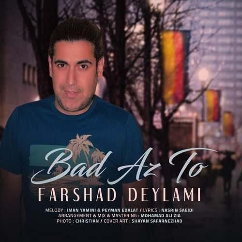 Farshad Deylami – Bad Az To