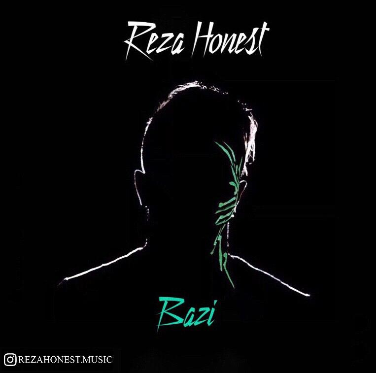 Reza Honest – Bazi