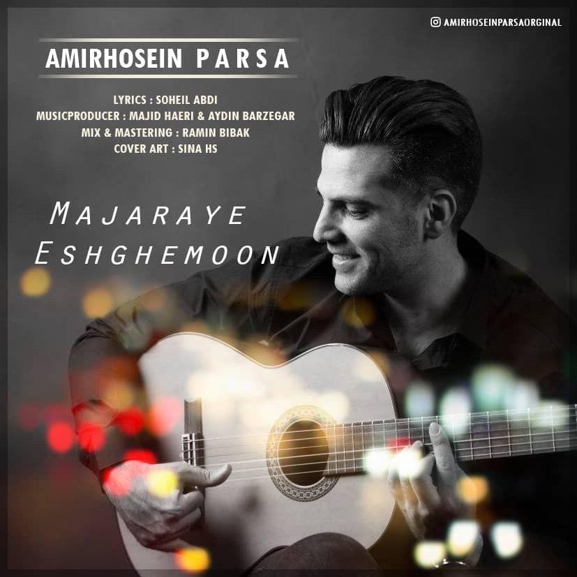 Amir Hosein Parsa – Majaraye Eshghemoon