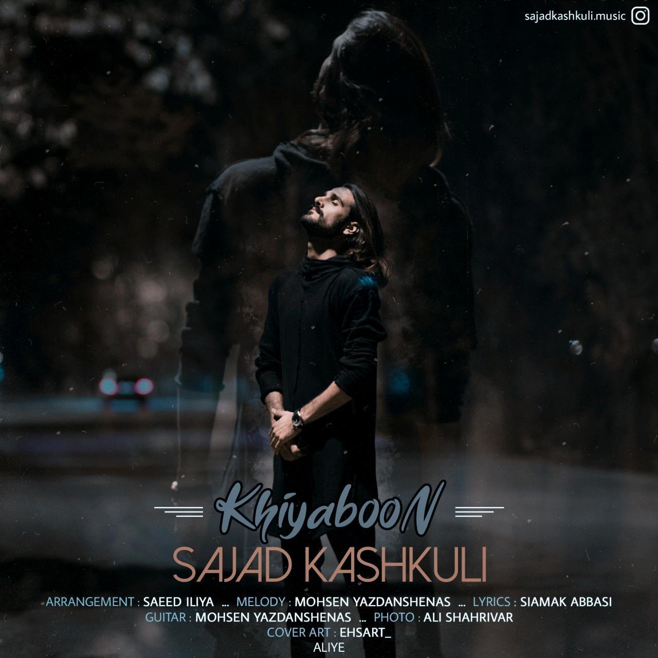 Sajjad Kashkooli – Khiyaboon