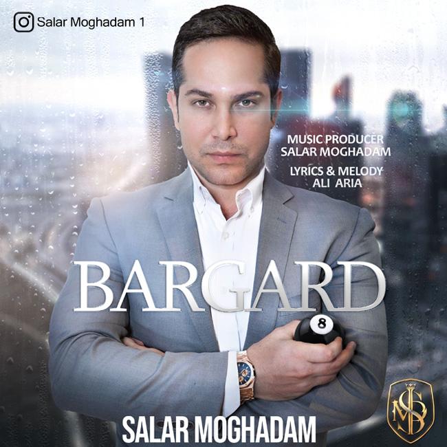 Salar Moghadam – Bargard
