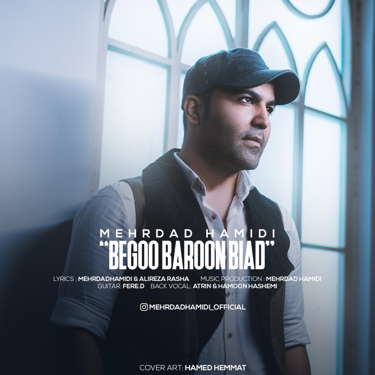 Mehrdad Hamidi – Begoo Baroon Biad