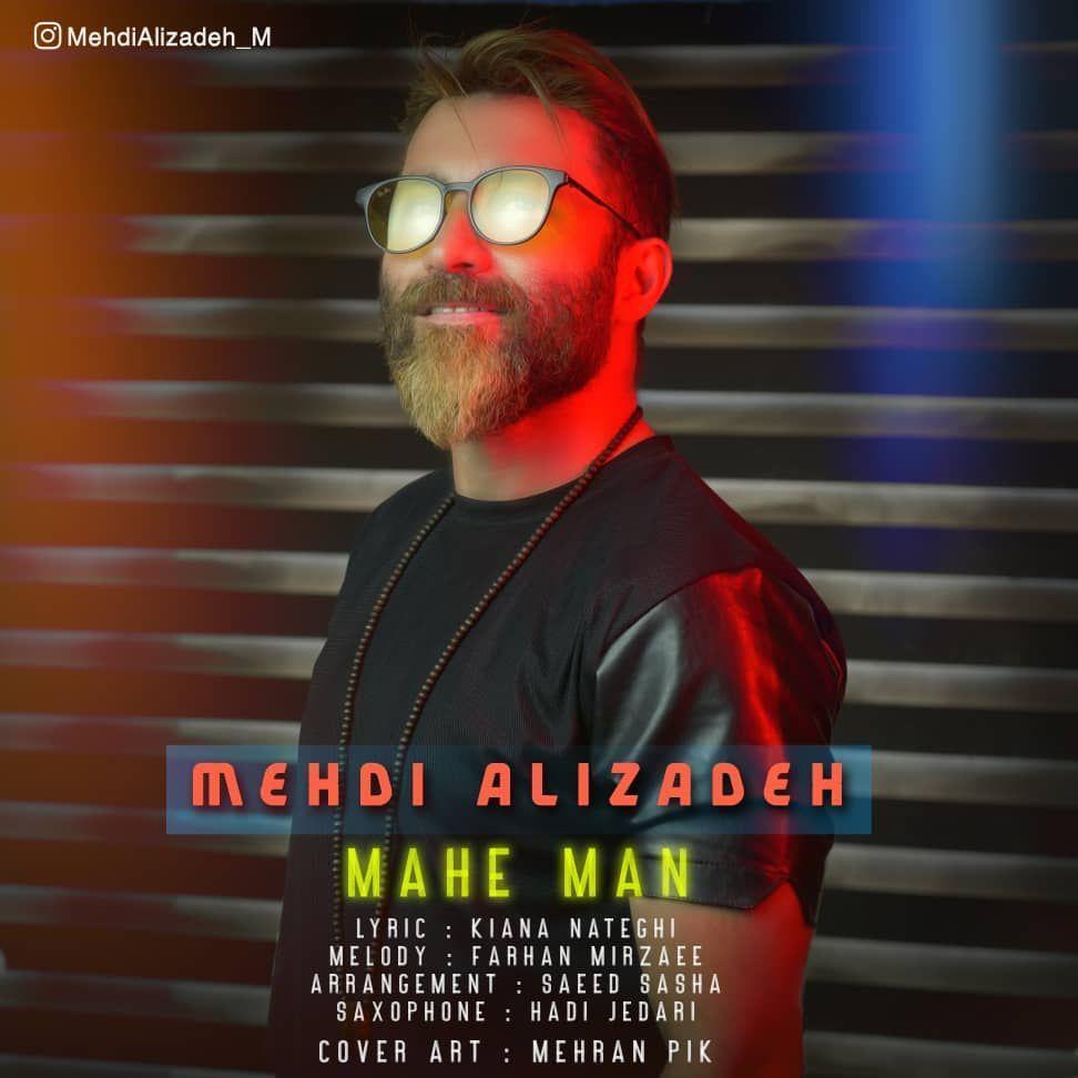 Mehdi Alizadeh – Mahe Man