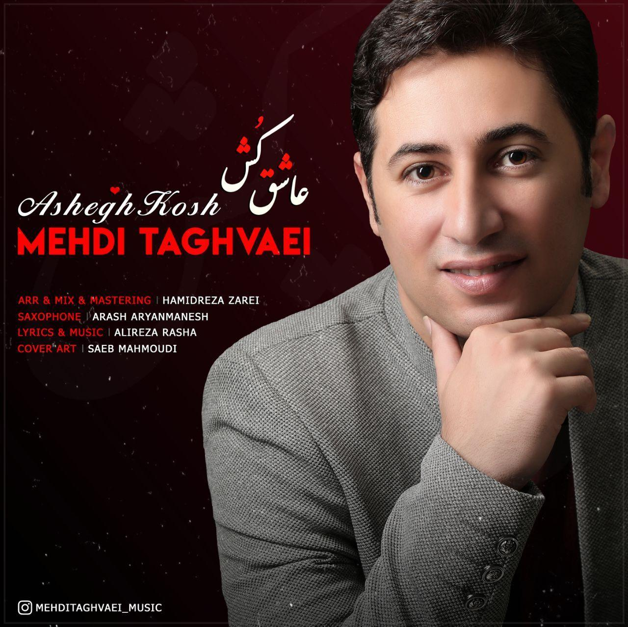 Mehdi Taghvaei – Ashegh Kosh