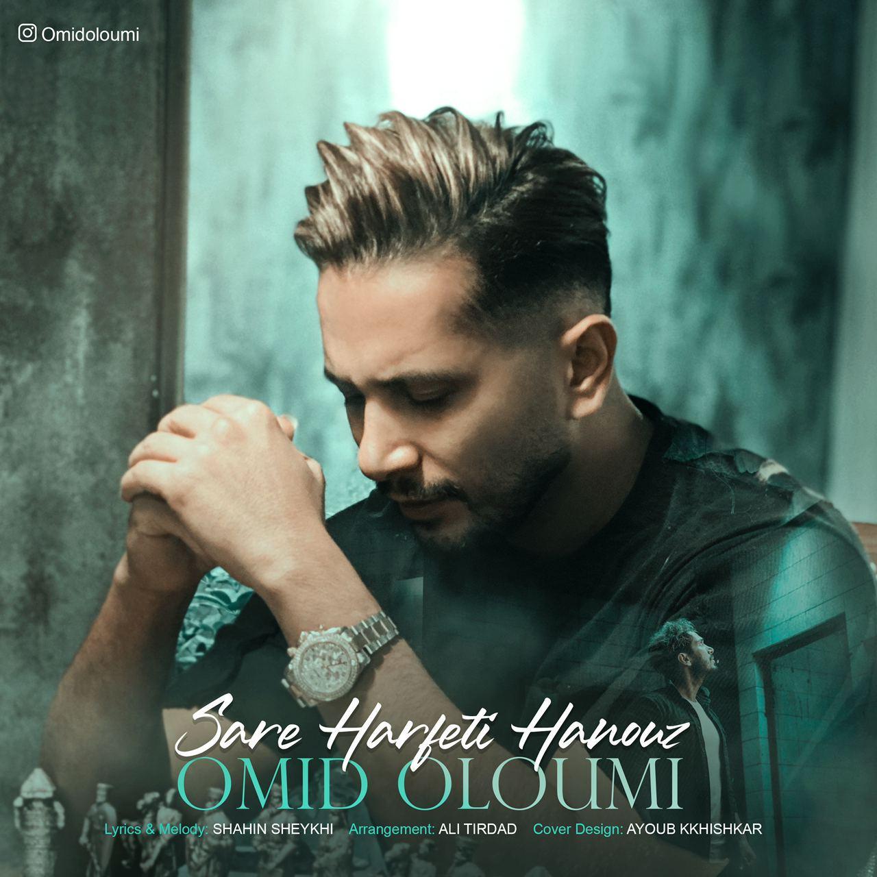 Omid Oloumi – Sare Harfeti Hanouz