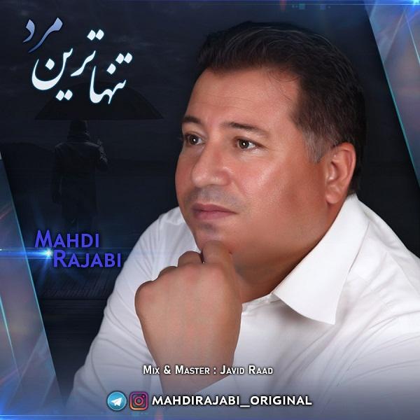 Mahdi Rajabi – Tanhatarin Mard