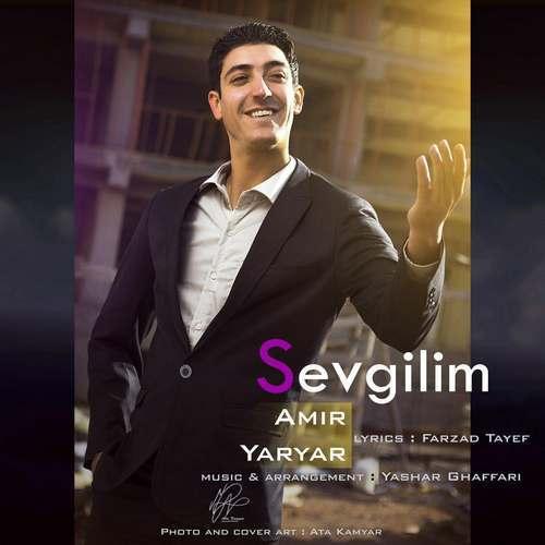 Amir Yar Yar – Sevgilim