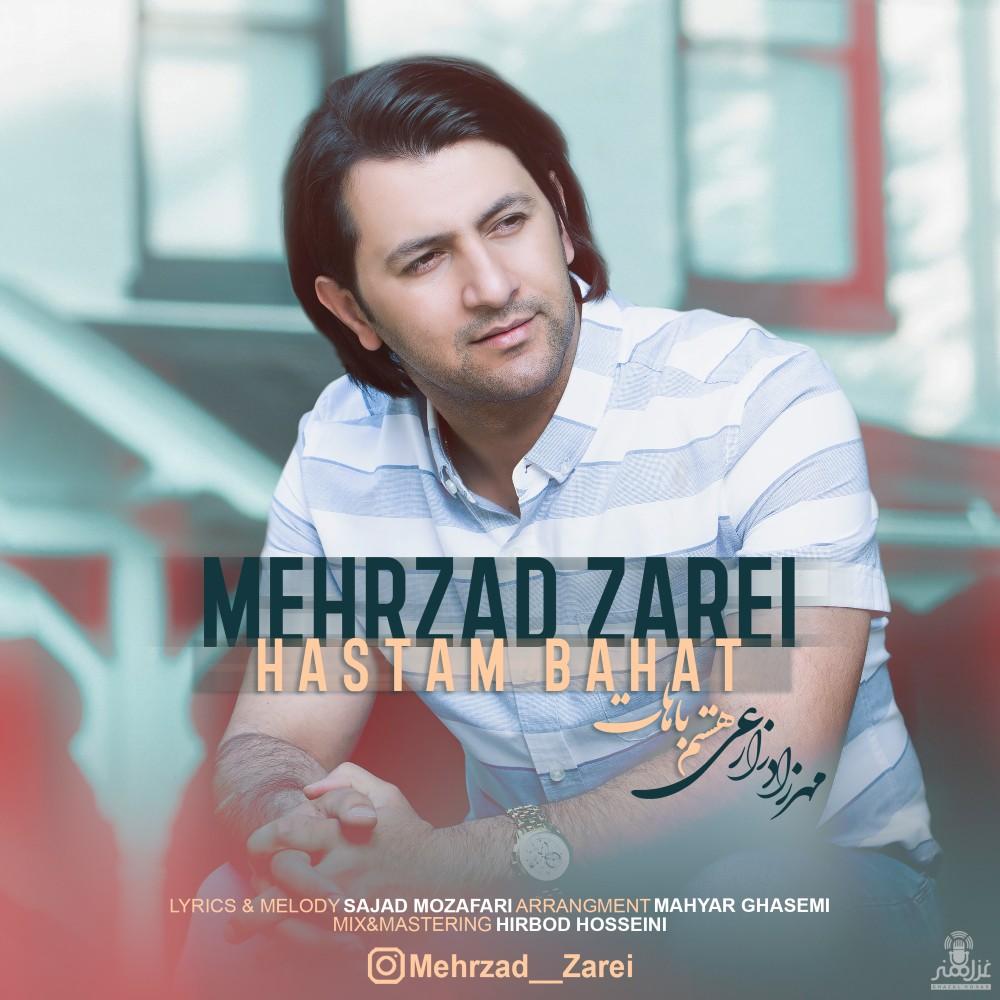 Mehrzad Zarei – Hastam Bahat