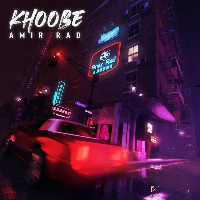 Amir Rad – Khoobe