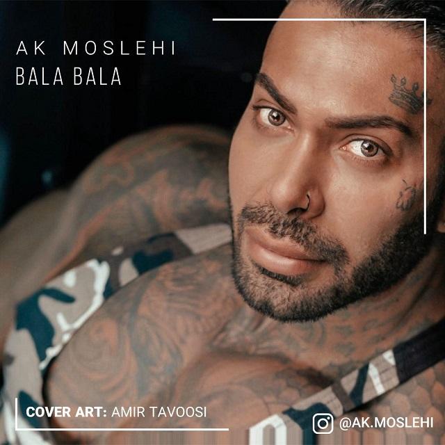 Ak Moslehi – Bala Bala