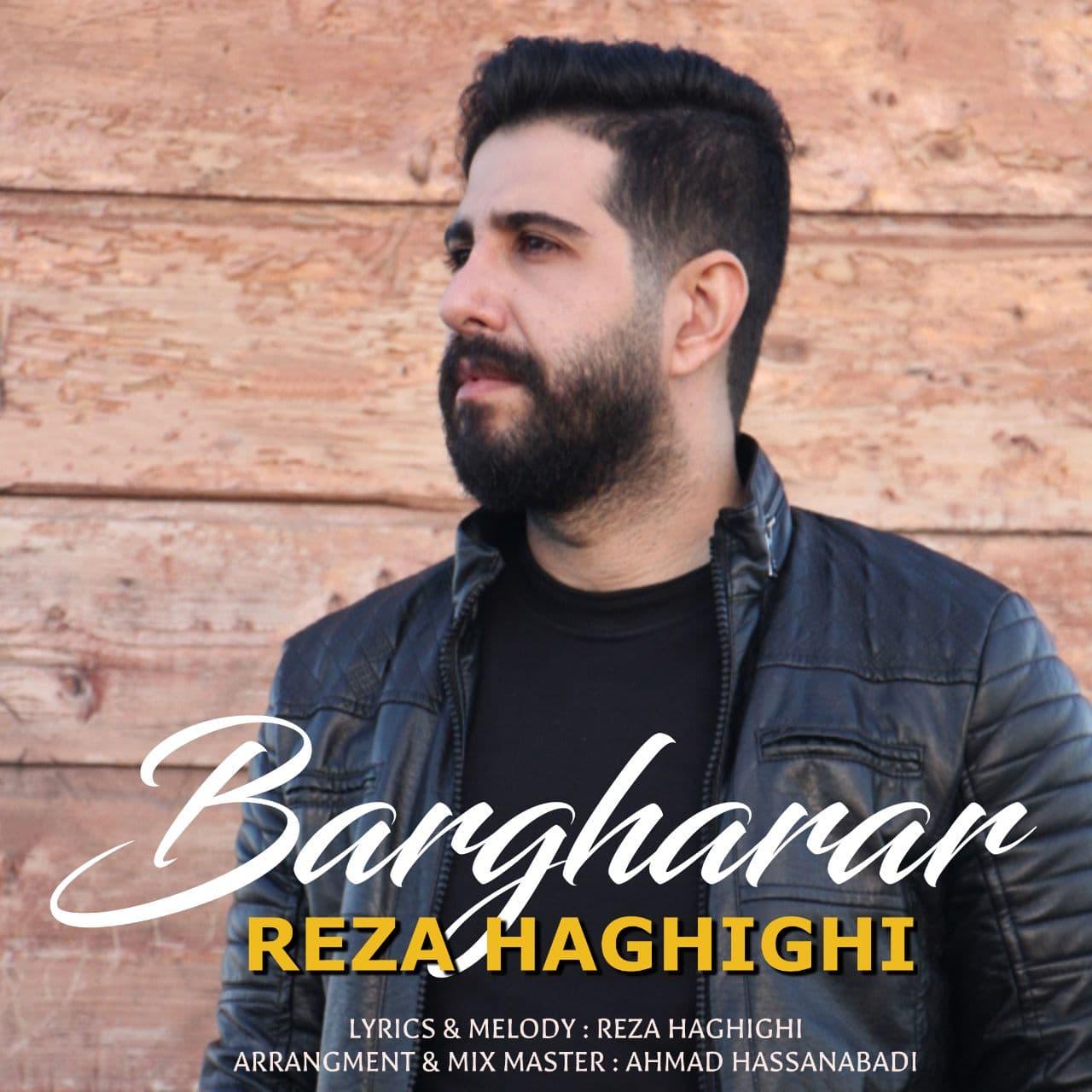 Reza Haghighi – Bargharar