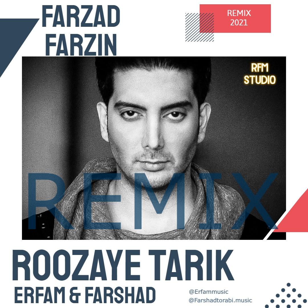 Farzad Farzin – Roozaye Tarik ( Erfam & Farshad Remix)