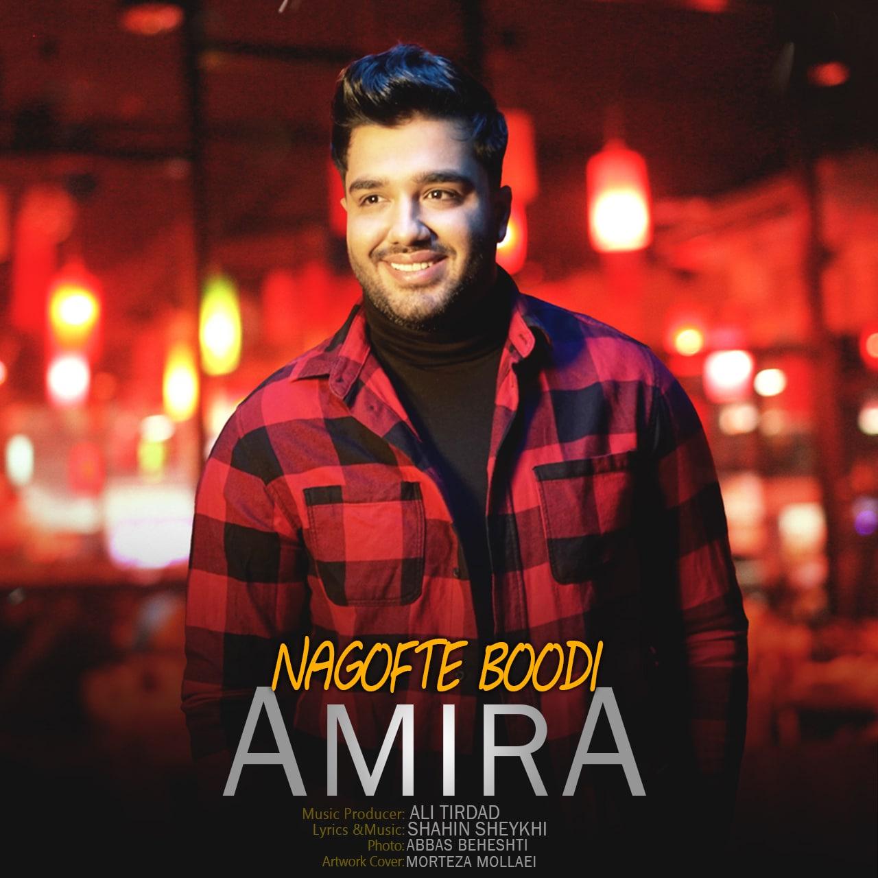 Amira – Nagofte Boodi