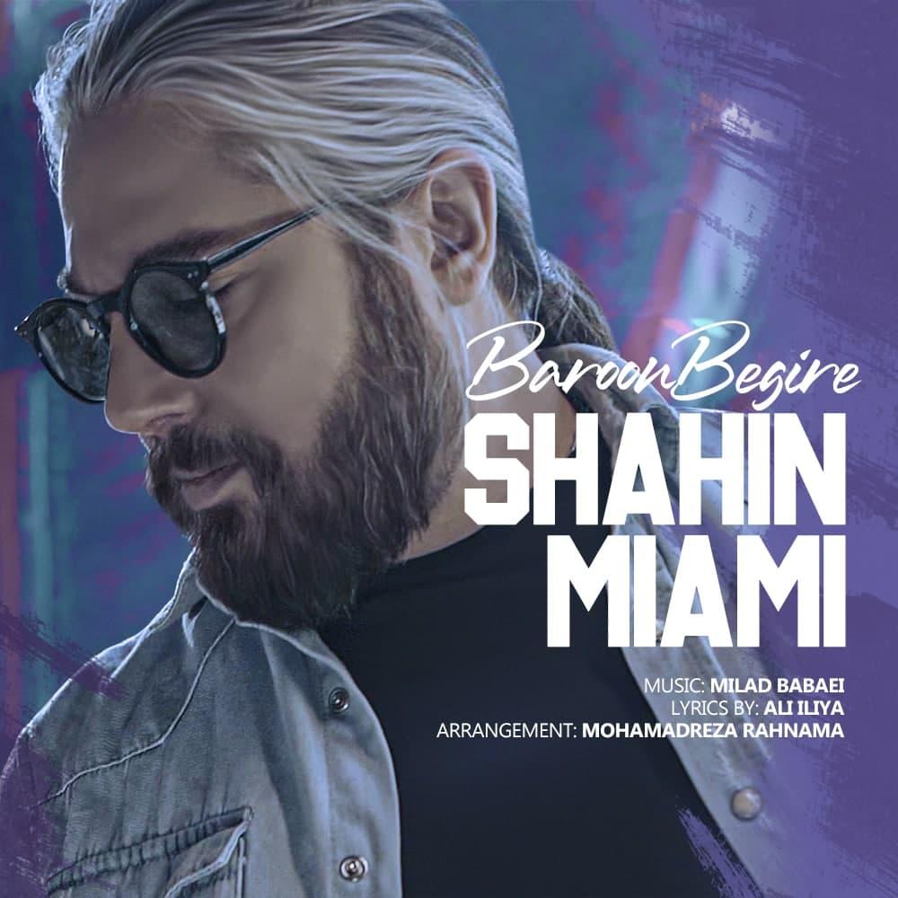 Shahin Miami – Baroon Begire