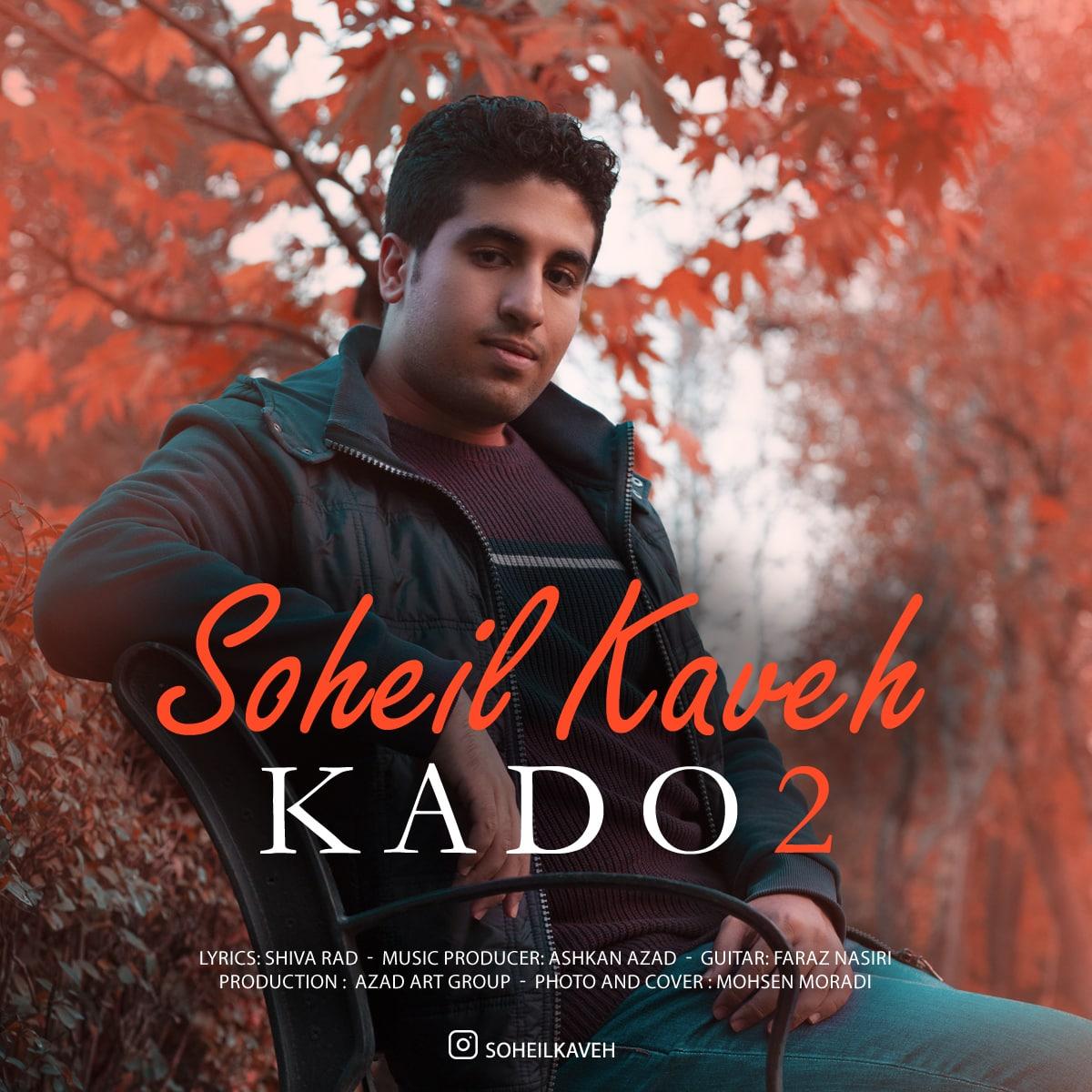 Soheil Kaveh – Kado 2