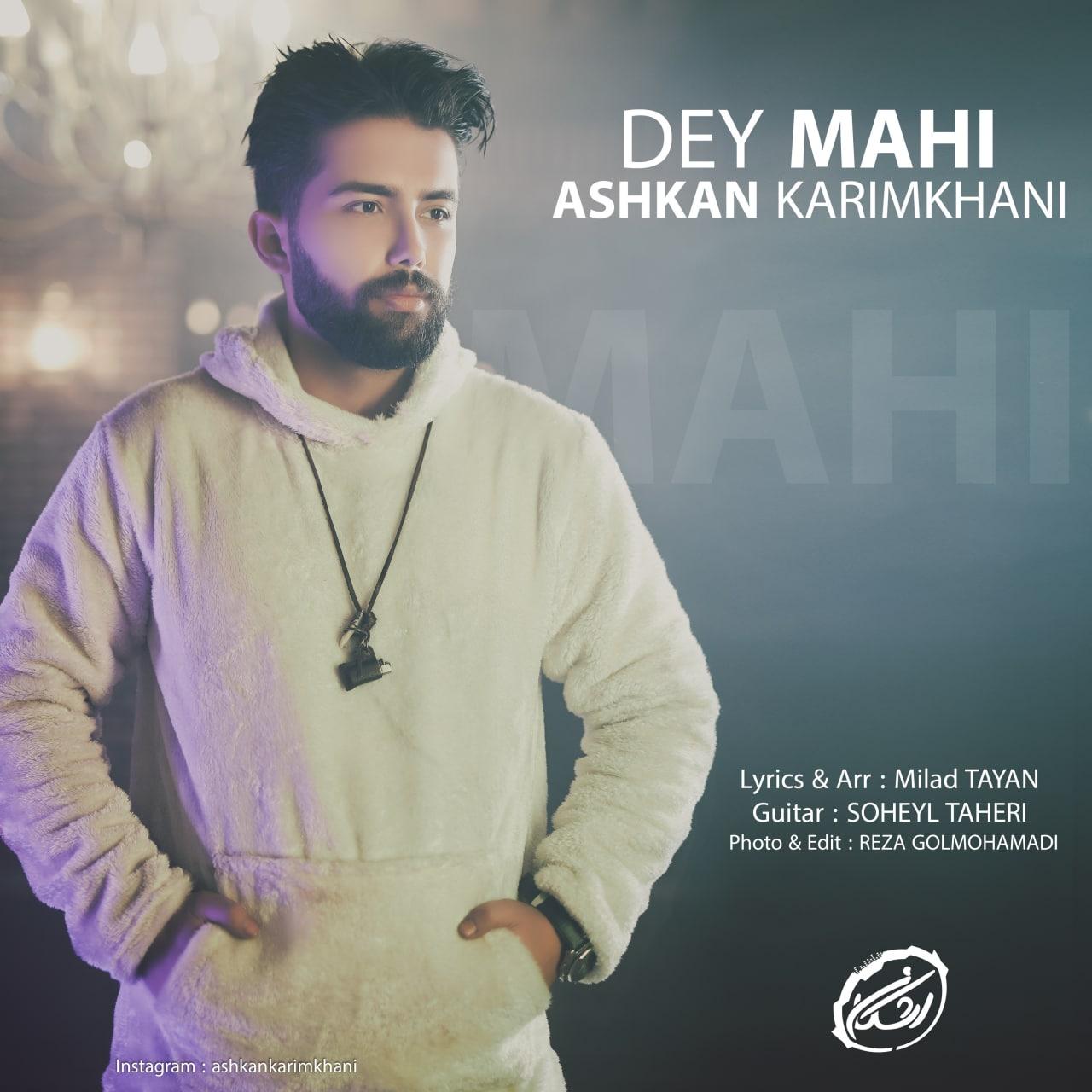 Ashkan Karimkhani – Dey Mahi