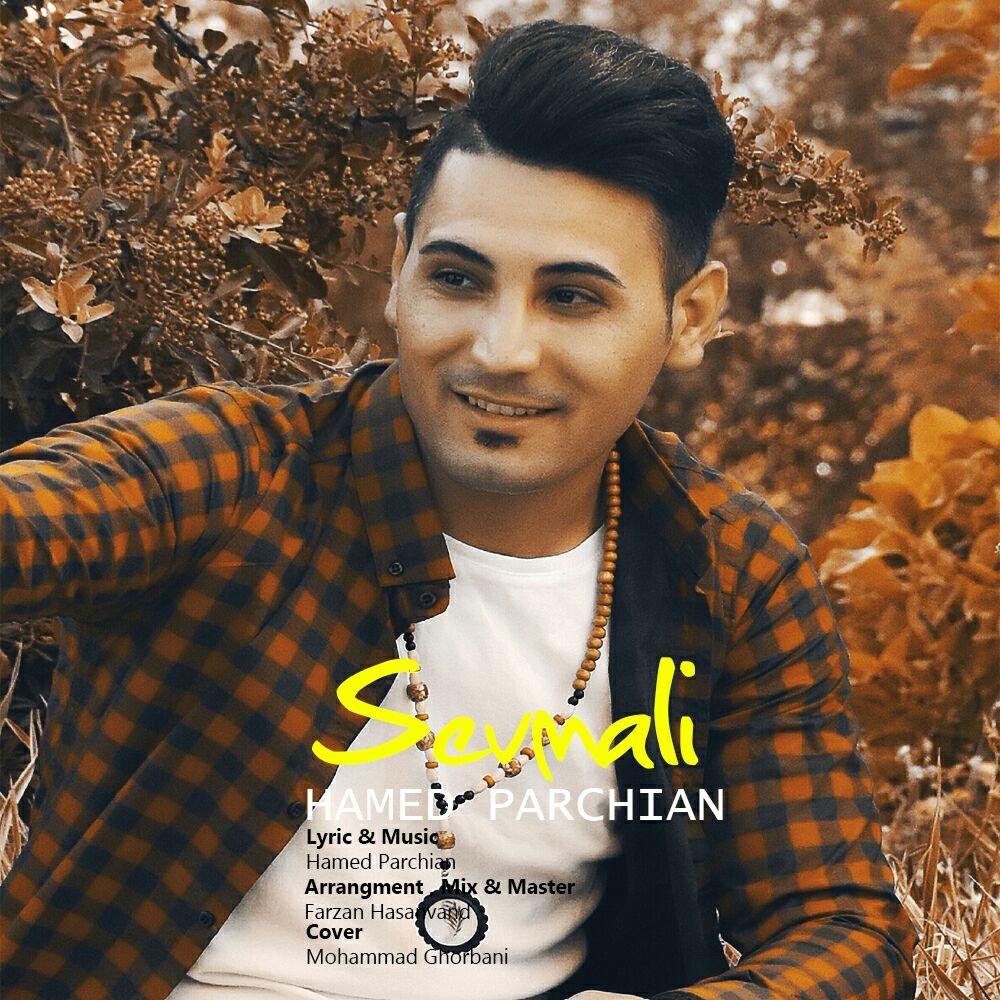 Hamed Parchian – Sevmali