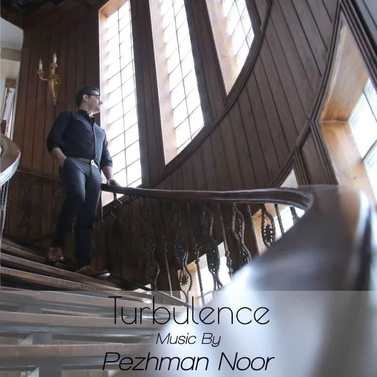 Pezhman Noor – Turbulence