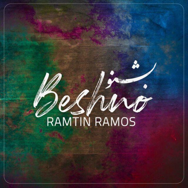 Ramtin Ramos – Beshno