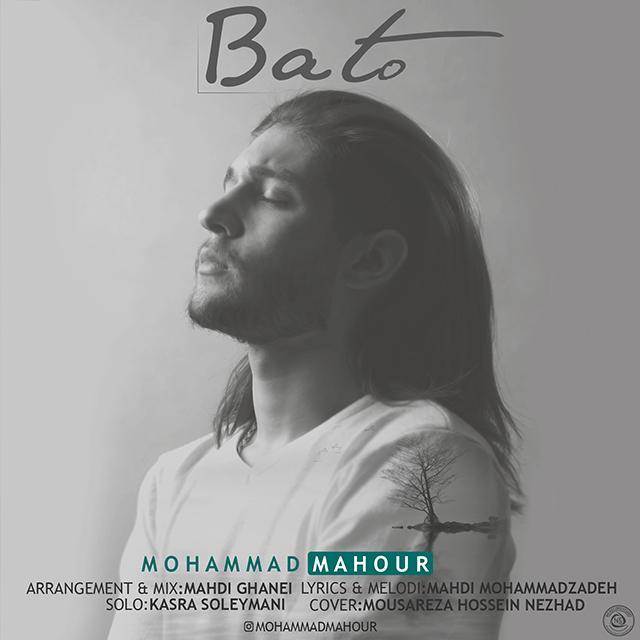 Mohammad Mahour – Ba To