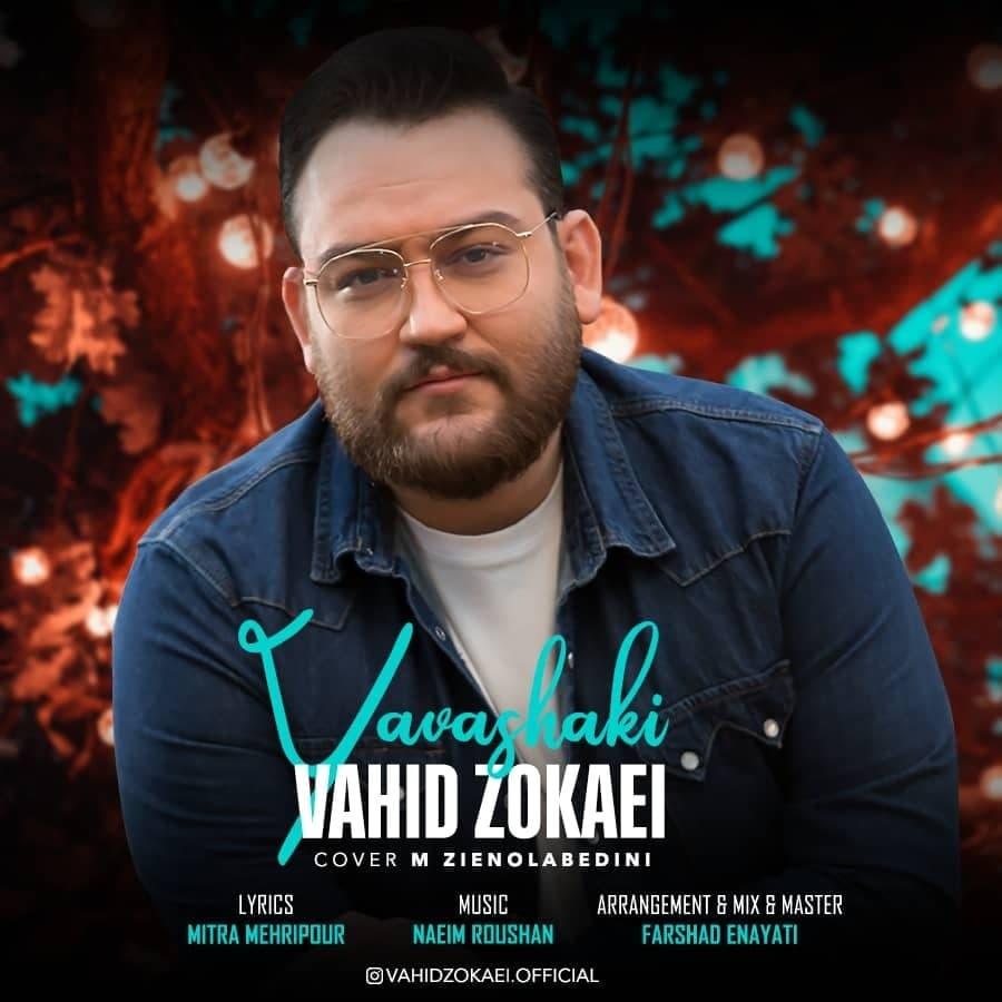 Vahid Zokaei – Yavashaki