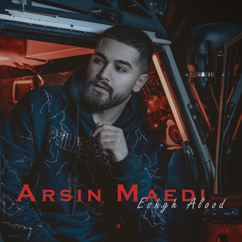 Arsin Maedi – Eshgh Alood