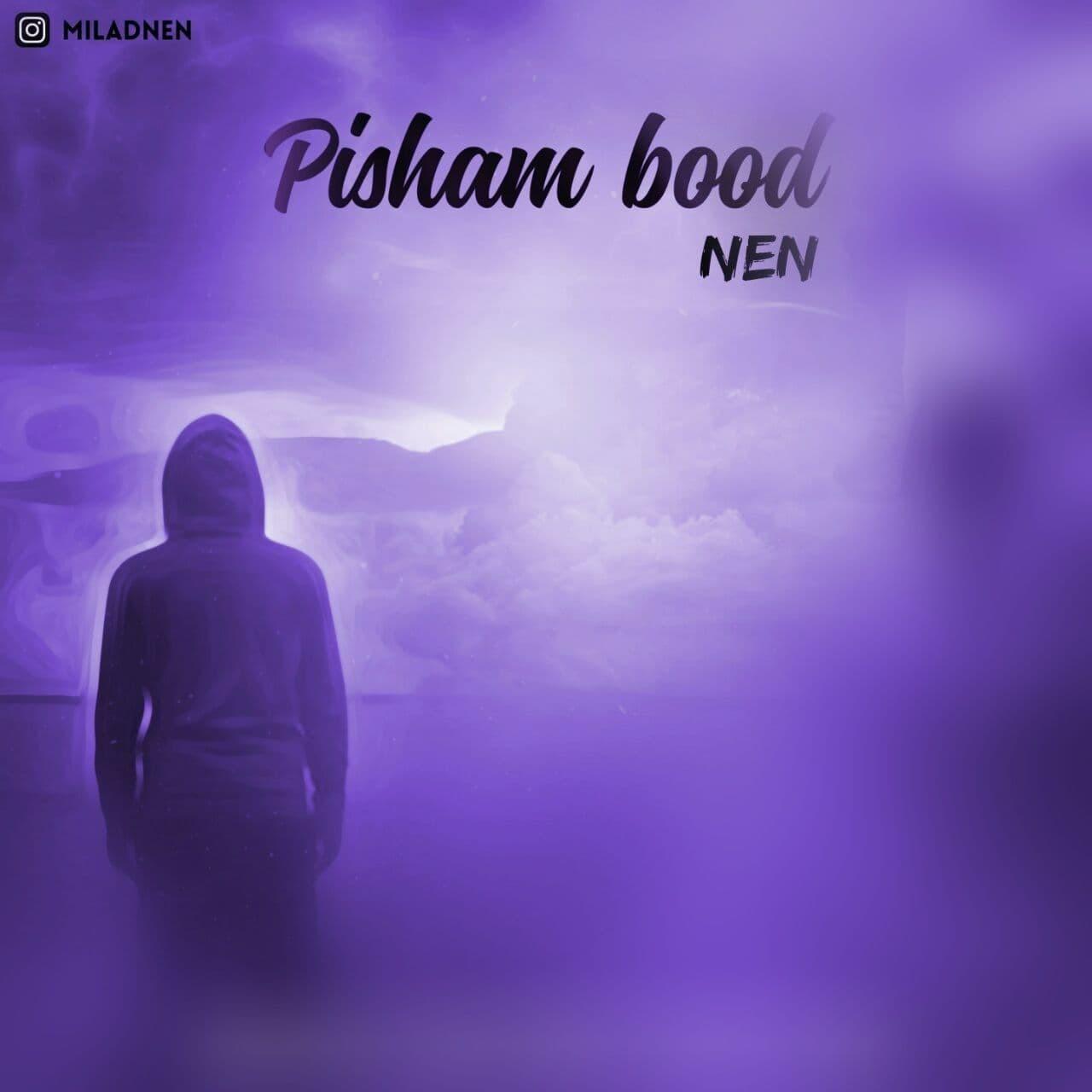 Milad Nen – Pisham Bood