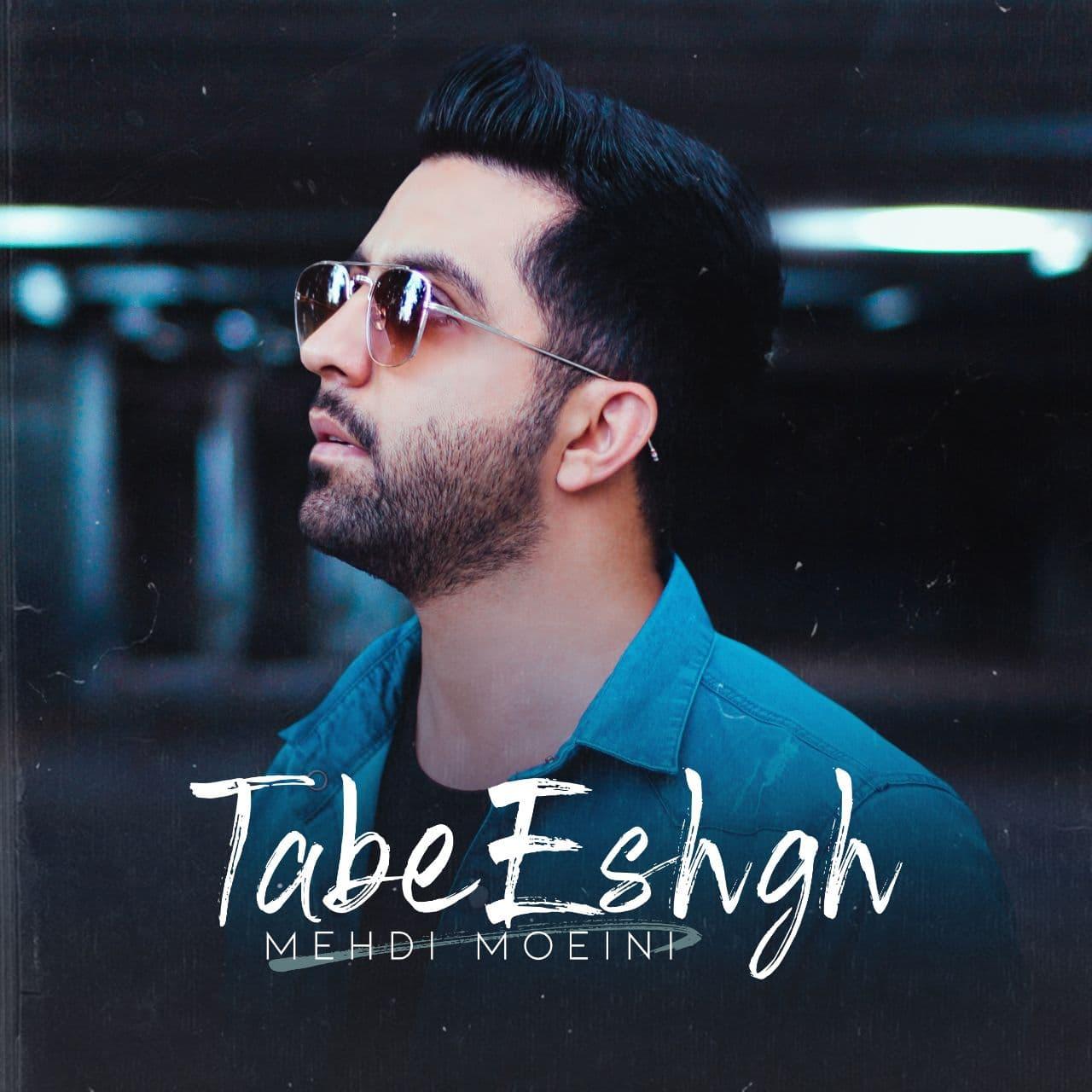 Mehdi Moeini – Tabe Eshgh