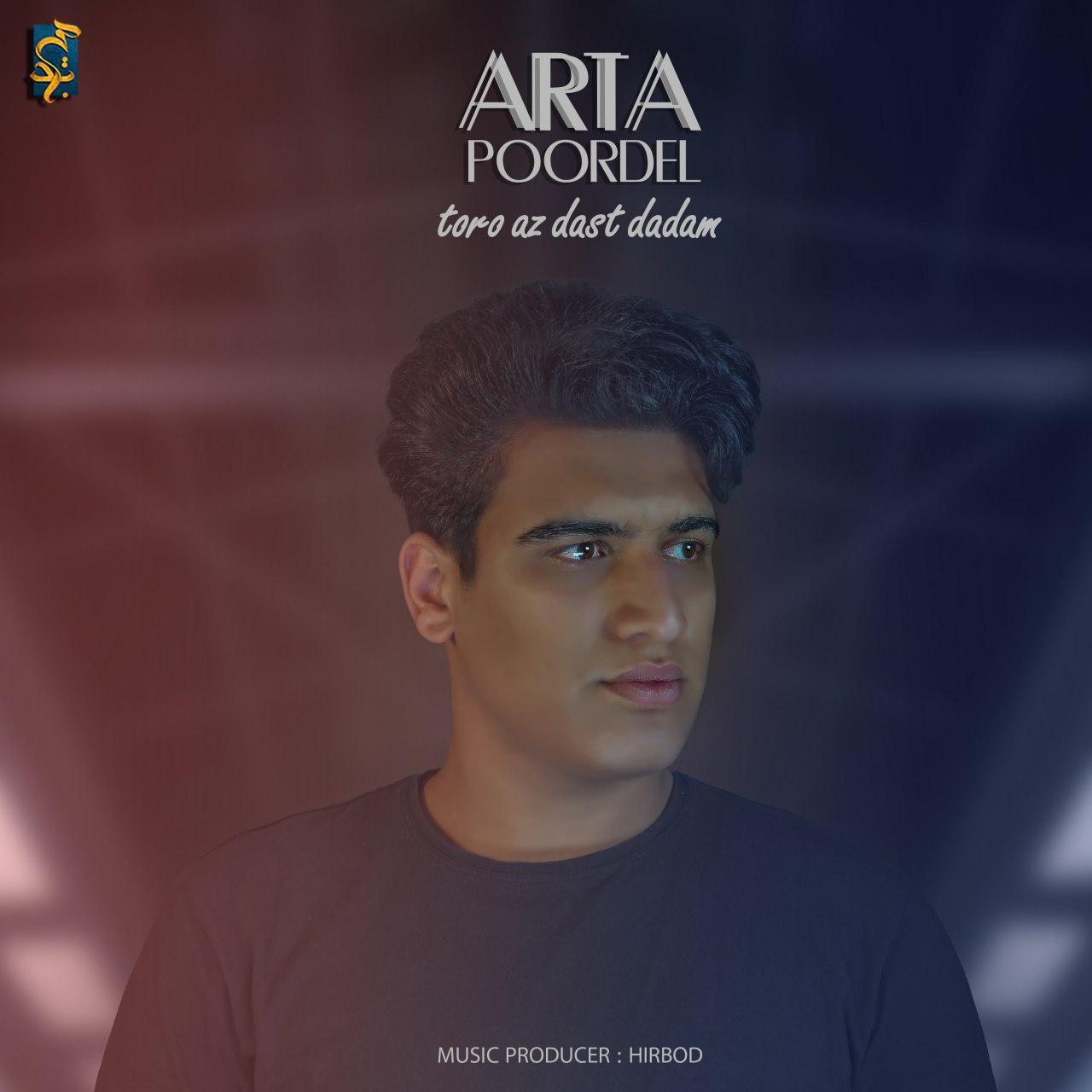 Arta Poordel – Toro Az Dast Dadam