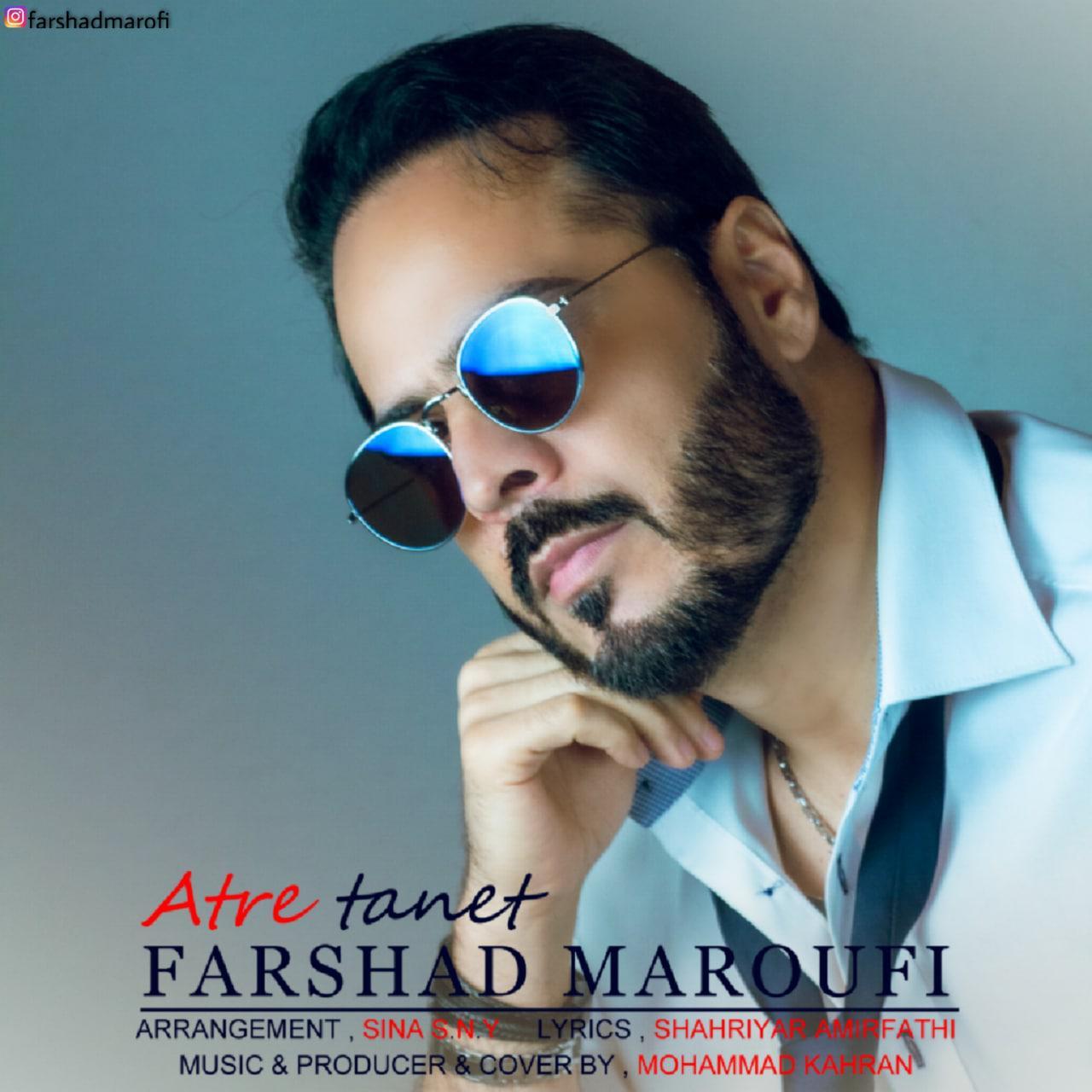Farshad Maroufi – Atre Tanet