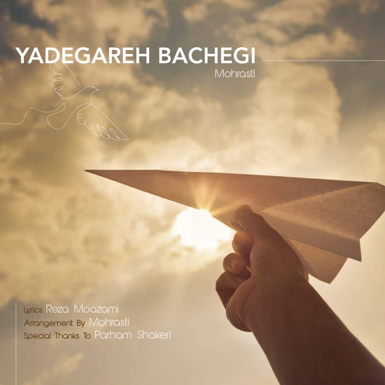 Mohrasti – Yadegareh Bachegi