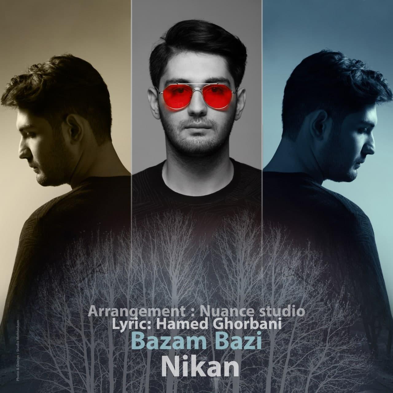 Nikan Azarabadi – Bazam Bazi