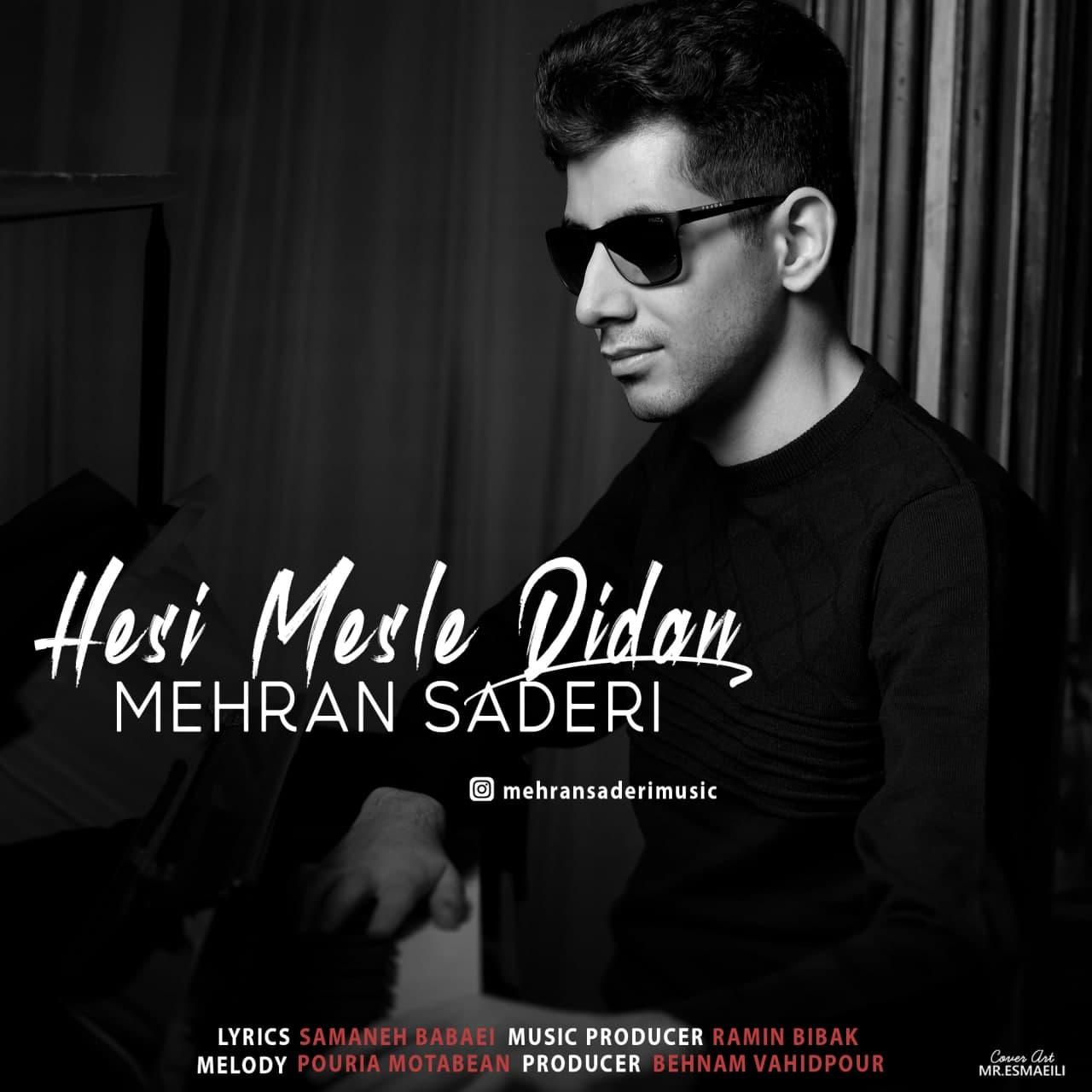 Mehran Saderi – Hesi Mesle Didan