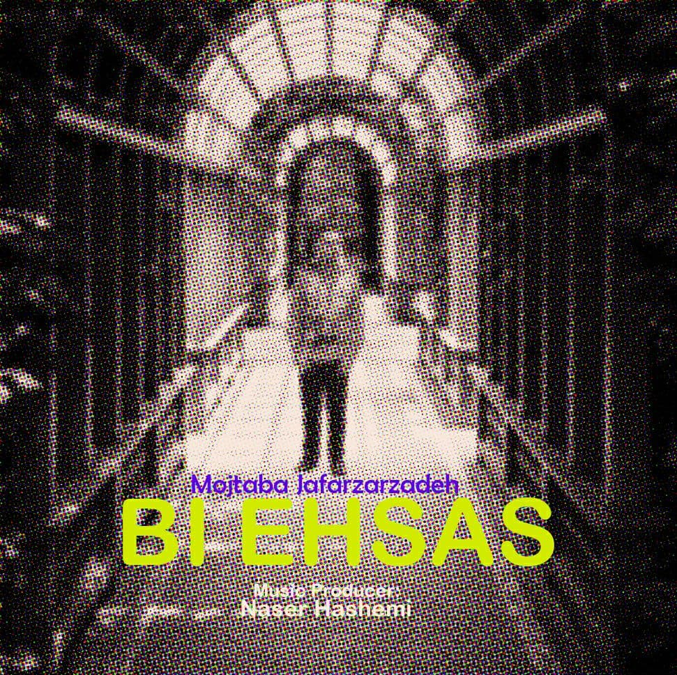 Mojtaba Jafarzadeh – Bi Ehsas