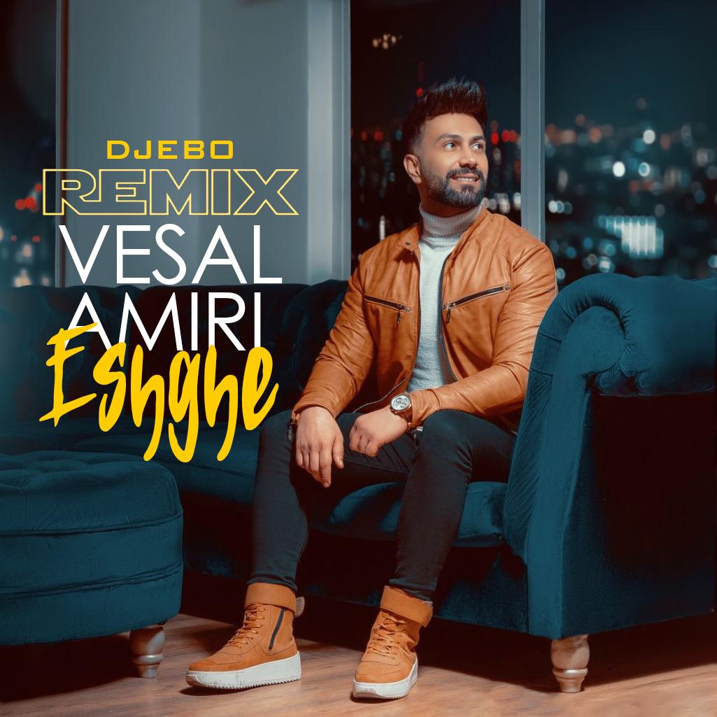 Vesal Amiri – Eshghe (DJ EBO Remix)