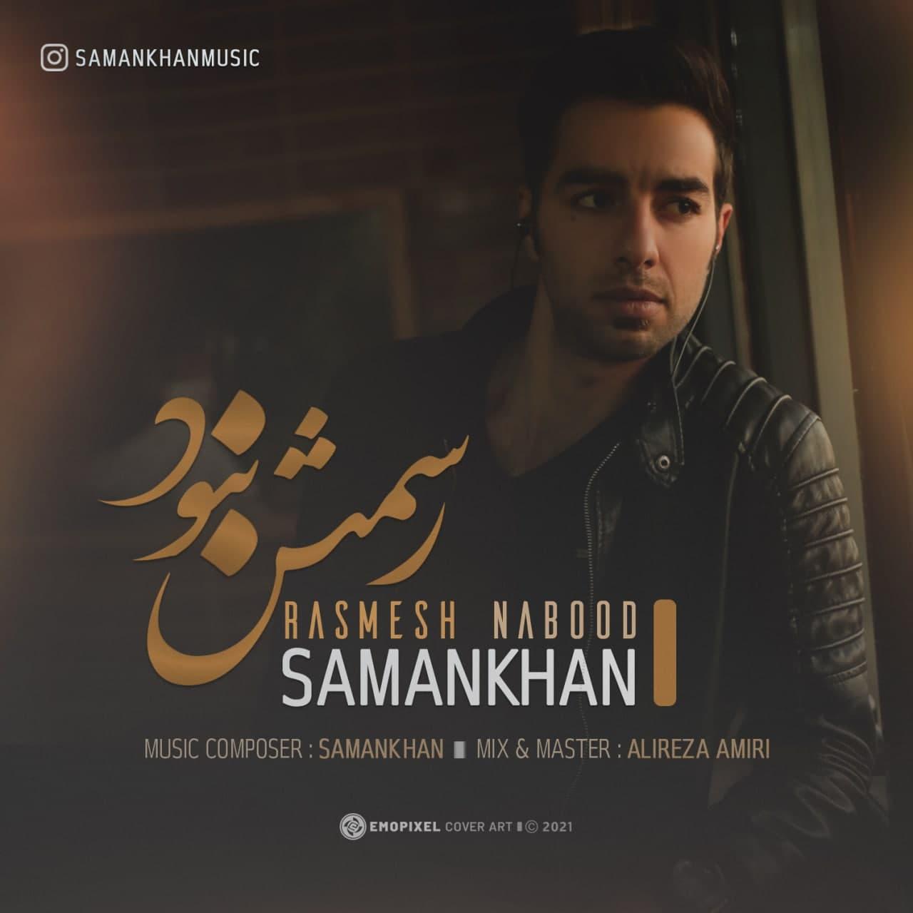 SamanKhan – Rasmesh Nabood