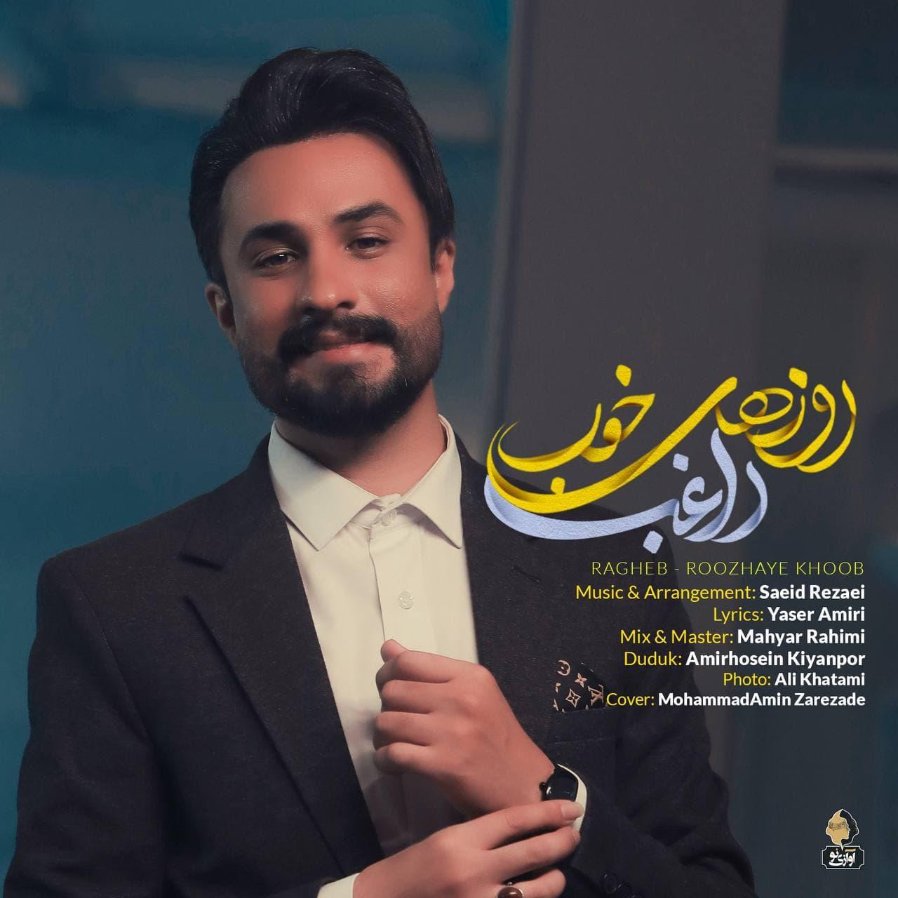 Ragheb - Roozhaye Khoob