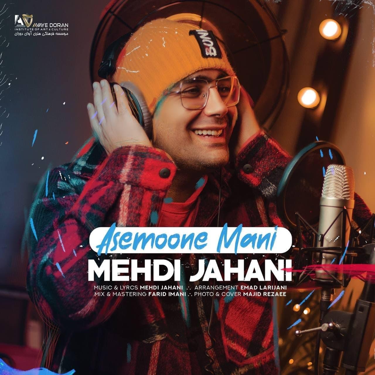 Mehdi Jahani – Asemoone Mani