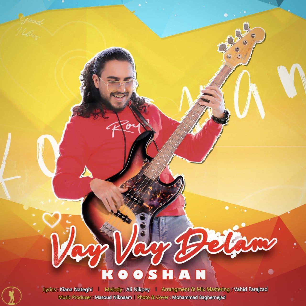 Kooshan – Vay Vay Delam