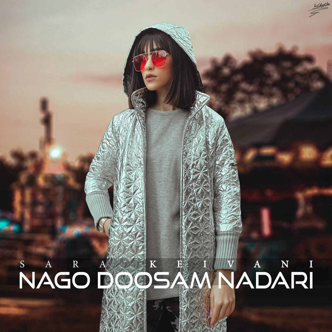 Sara Keivani – Nago Dosam Nadari