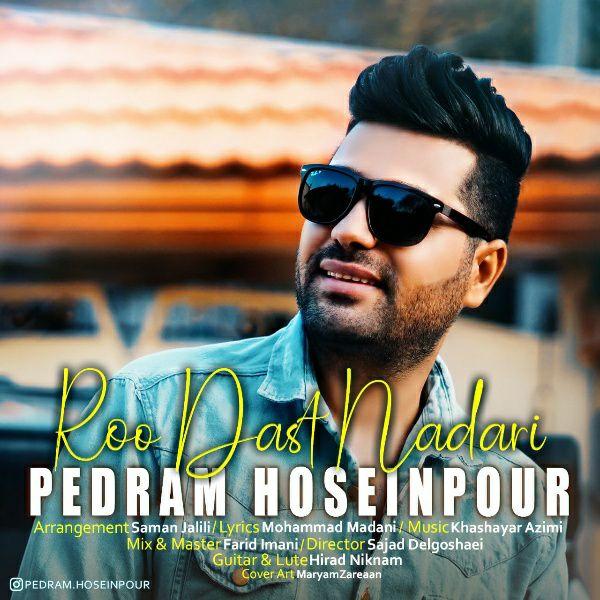 Pedram Hoseinpour – Roo Dast Nadari