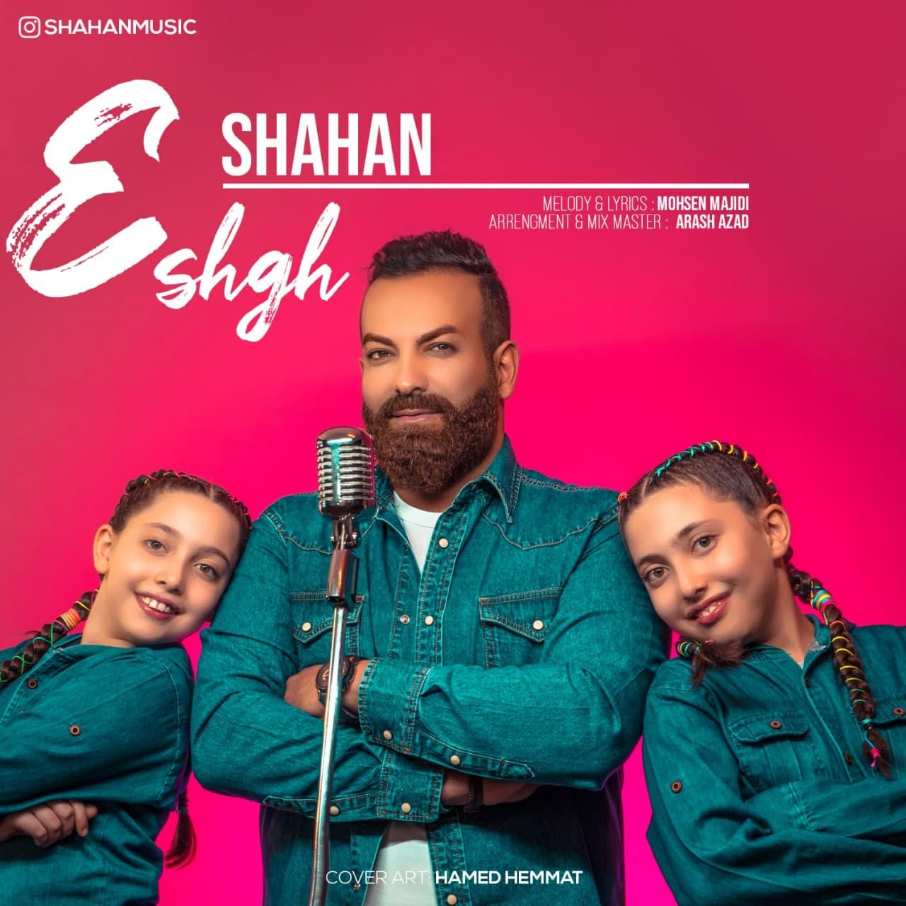 Shahan – Eshgh