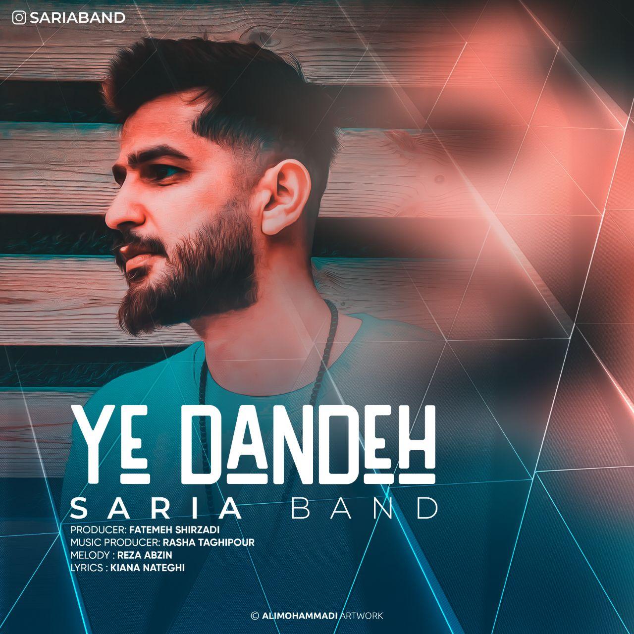 Saria Band – Ye Dandeh