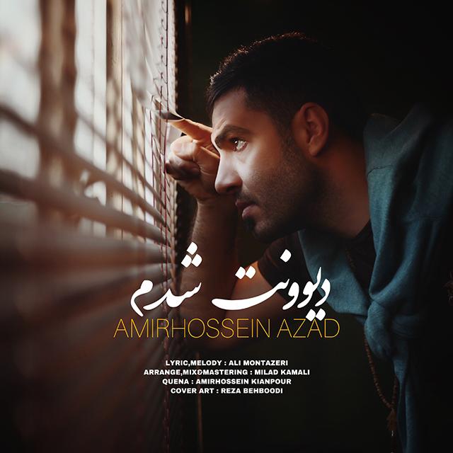 AmirHossein Azad – Divoonat Shodam