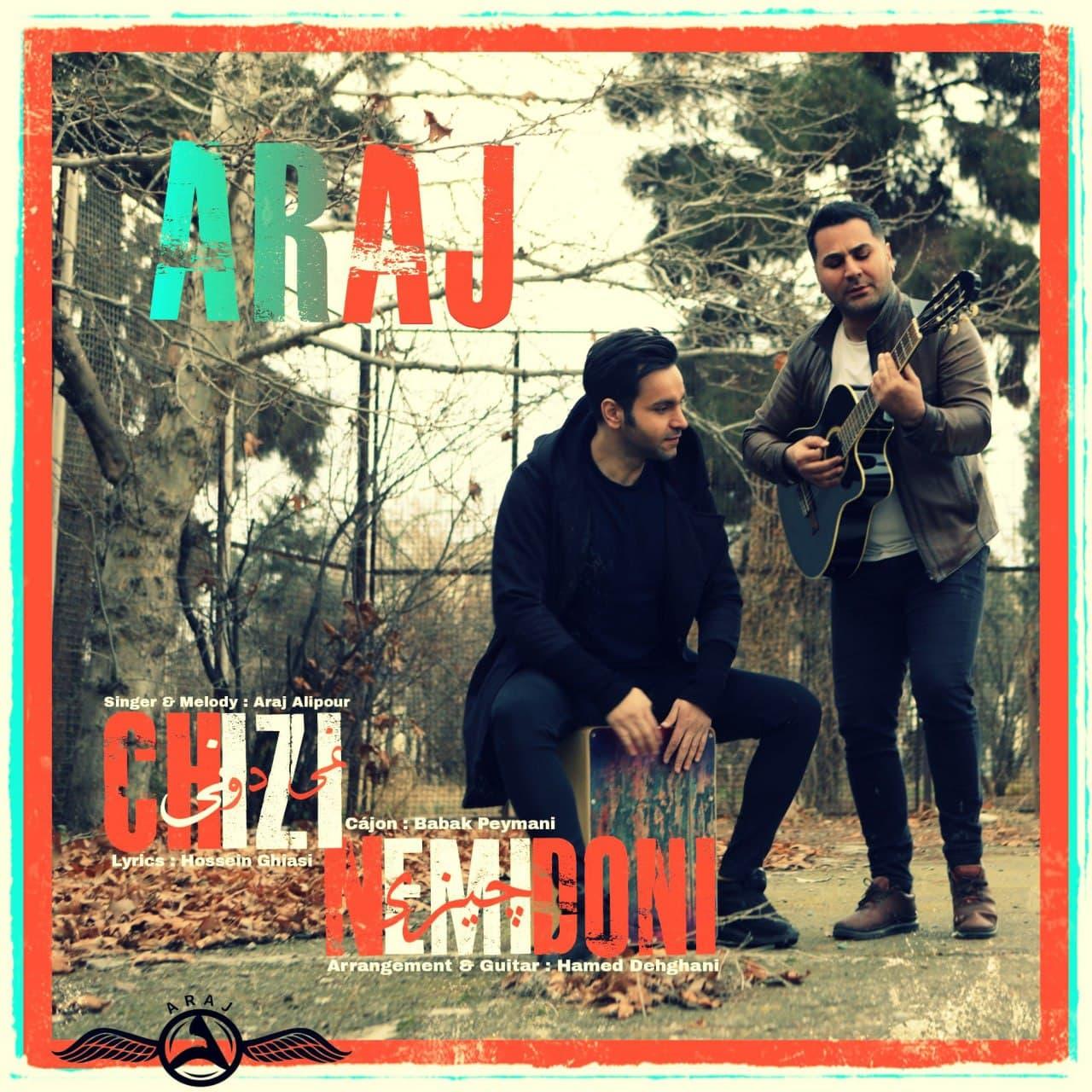 Araj – Chizi Nemidoon