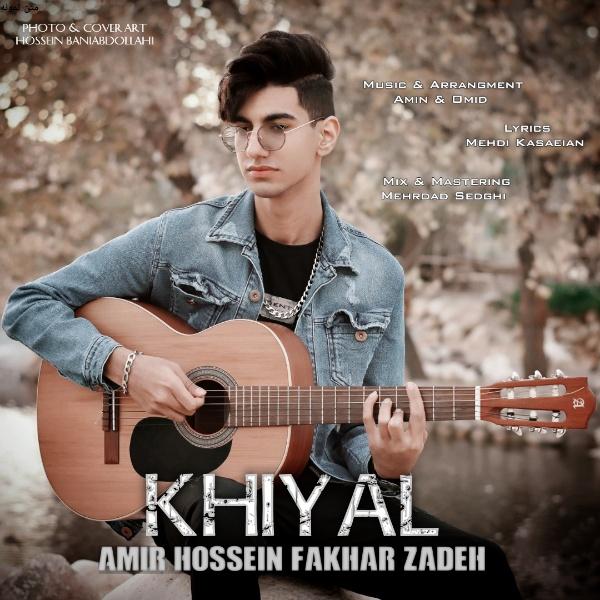 Amirhossein Fakharzadeh – Khiyal