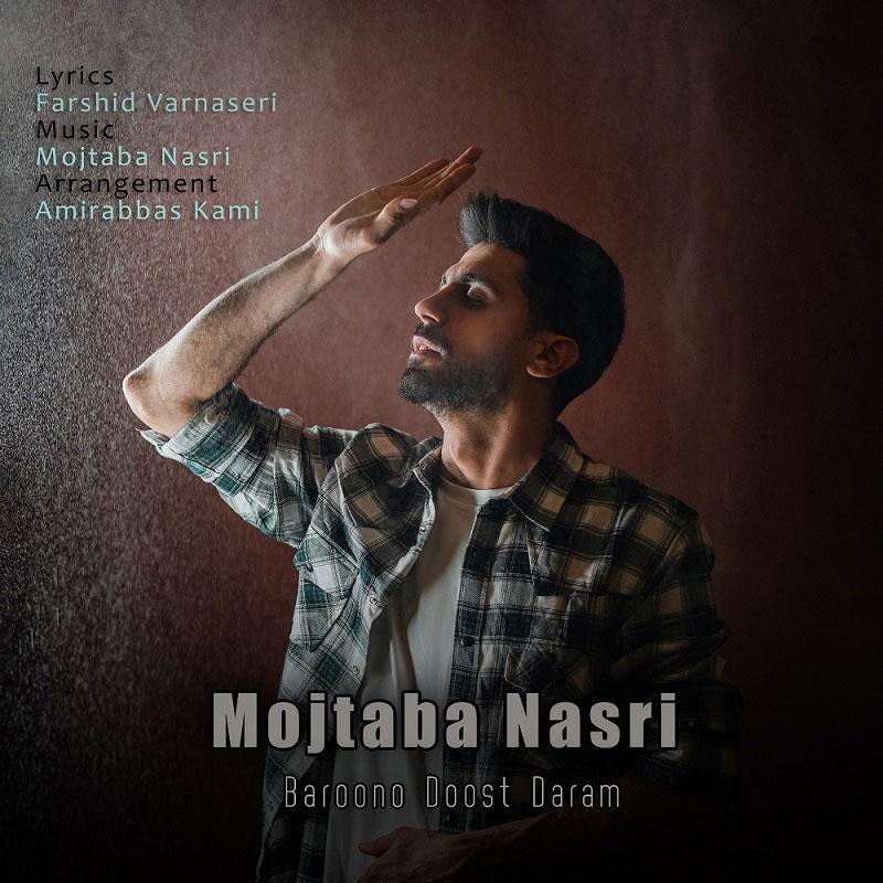 Mojtaba Nasri – Baroono Doost Daram